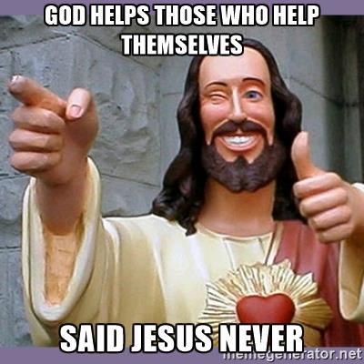 buddy-jesus-god-helps-those-who-help-themselves-said-jesus-never