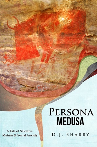 Persona Medusa: A Tale of Selective Mutism and Social Anxiety