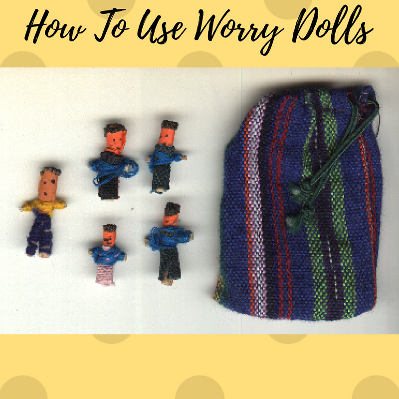 How To Use Worry Dolls